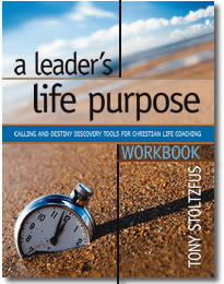 A Leader's Life Purpose Workbook - coaching guide